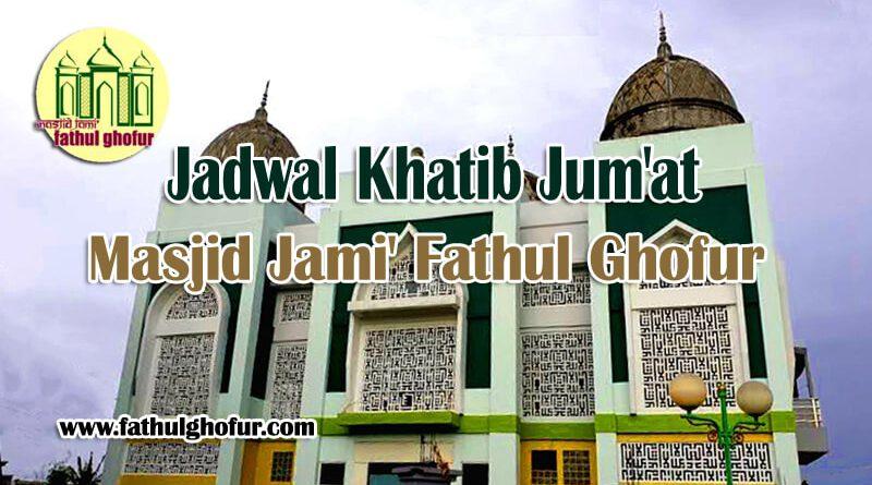 Khatib-Jum'at-Masjid-Jami'-Fathul-Ghofur-Periode-Juli-Desember-2020