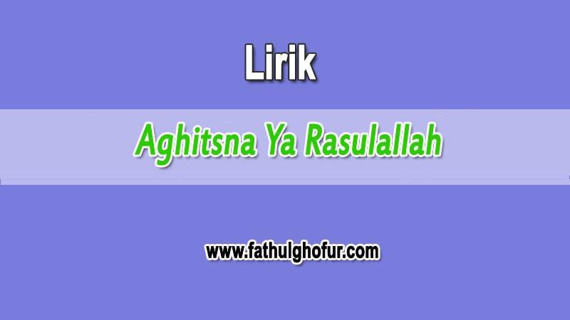 Aghitsna-Ya-Rasulallah