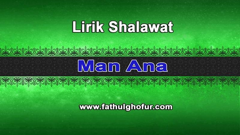 Lirik-Teks-Shalawat-Man-Ana