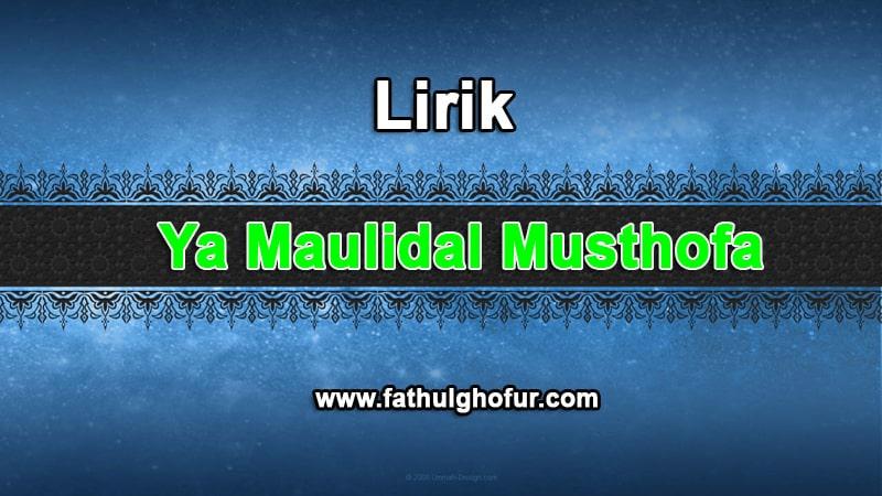 ya-maulidal-musthofa