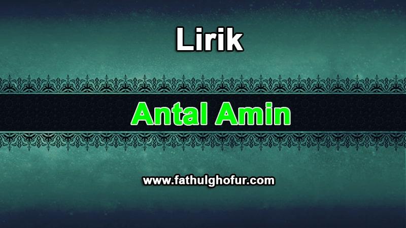 Lirik-Antal-Amin